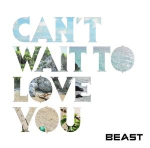 beast-cantwaittoloveyou